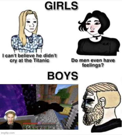 This still makes me sad to this day... | image tagged in do men even have feelings | made w/ Imgflip meme maker