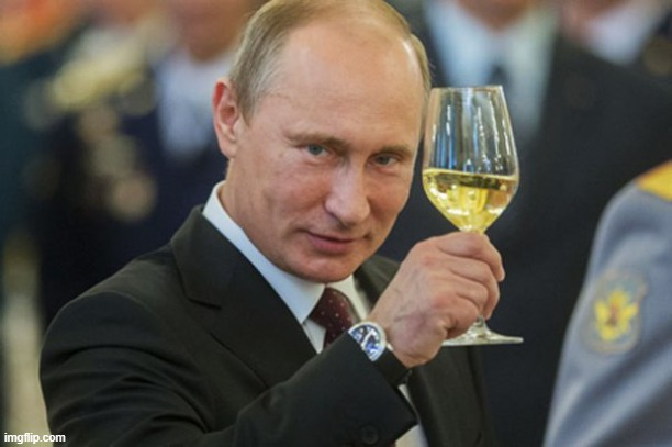 image tagged in putin cheers | made w/ Imgflip meme maker