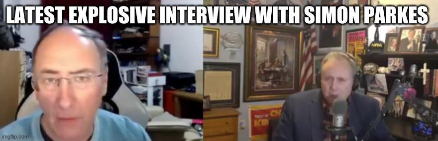 Latest Explosive Interview With Simon Parkes (Video)
