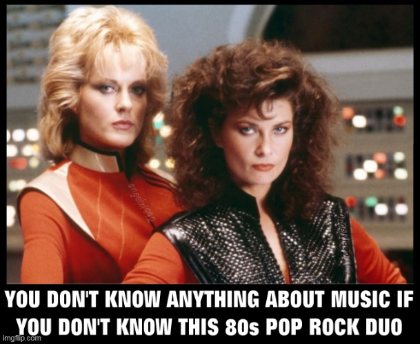 image tagged in music,80s music,duos,pop rock,rock music,tv series | made w/ Imgflip meme maker