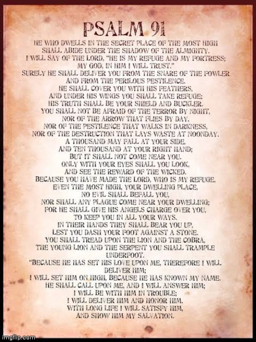 Psalm 91 read it and share it to others. God Bless You! | made w/ Imgflip meme maker