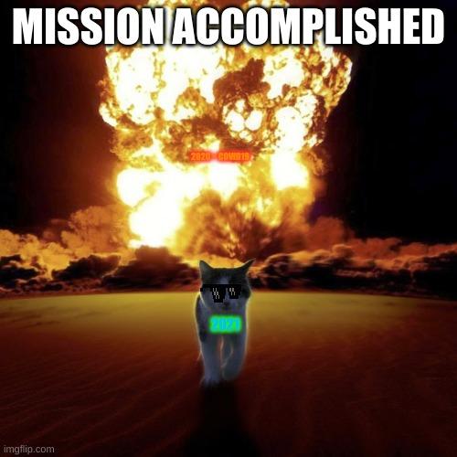 Mission accomplished - Imgflip
