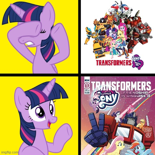 Choose the Transformers MLP Sequel | image tagged in twilight sparkle disapproves/approves,transformers,my little pony,equestria girls | made w/ Imgflip meme maker