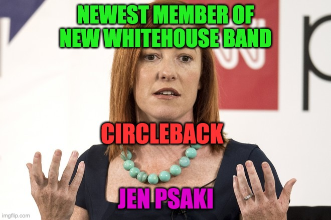 New Band Circleback Welcomes Jen From The Whitehouse Imgflip