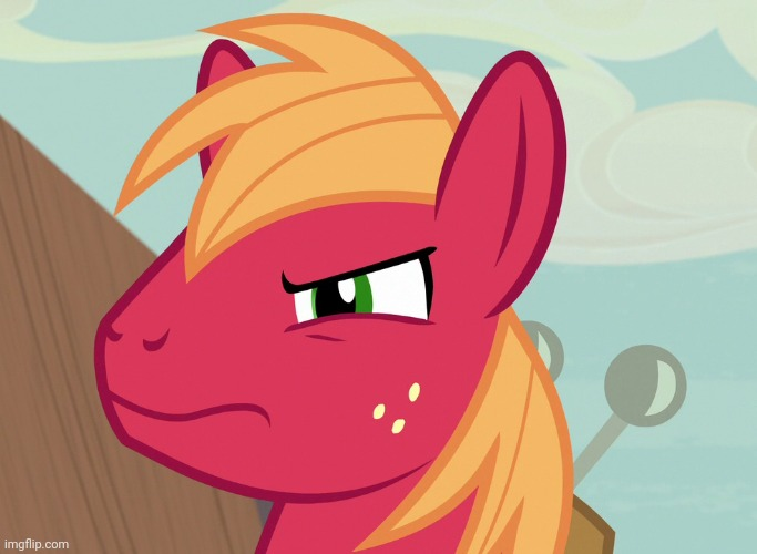 Jealousy Big Macintosh (MLP) | image tagged in jealousy big macintosh mlp | made w/ Imgflip meme maker