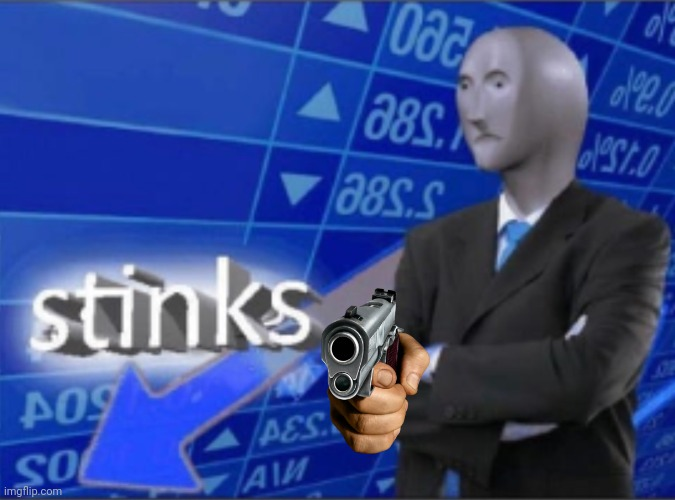 Stinks | image tagged in stinks | made w/ Imgflip meme maker