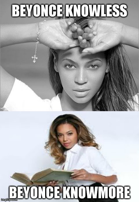 Image tagged in beyonce knowless,beyonce,funny,celebs ...