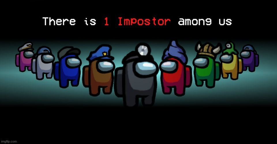 image tagged in there is one impostor among us | made w/ Imgflip meme maker