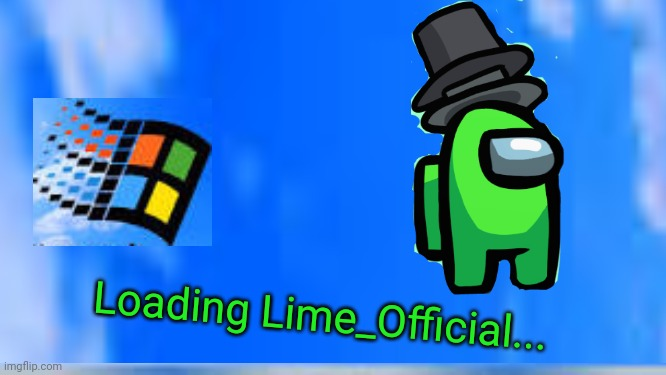 Lime_Official Logo |  Loading Lime_Official... | image tagged in logo | made w/ Imgflip meme maker