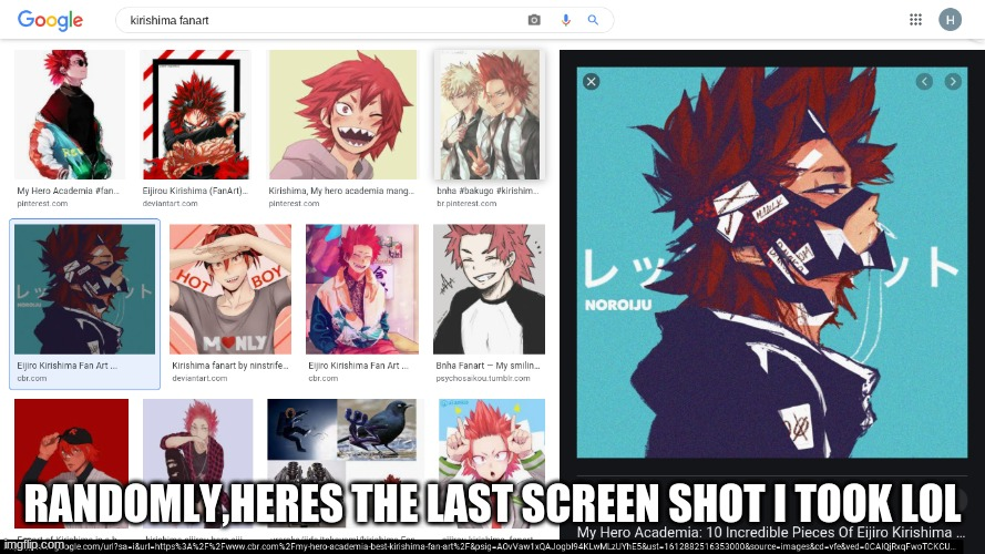 Random screenshot lol.(Don't ask why I was looking up fanart -////-) |  RANDOMLY,HERES THE LAST SCREEN SHOT I TOOK LOL | image tagged in google search,screenshot,my hero academia,boi,fanart | made w/ Imgflip meme maker