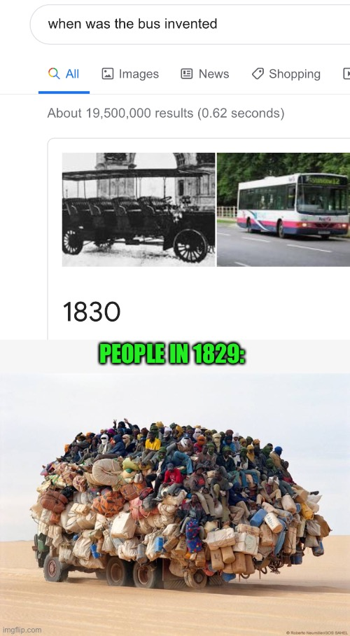 ... |  PEOPLE IN 1829: | image tagged in memes,funny,buses,people,1829,1830 | made w/ Imgflip meme maker