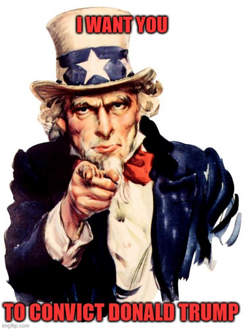 Uncle Sam |  I WANT YOU; TO CONVICT DONALD TRUMP | image tagged in memes,uncle sam,impeachment,senate,gop | made w/ Imgflip meme maker