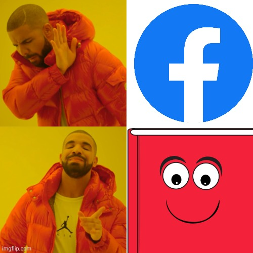 Facebook VS book with face | image tagged in was i a good meme | made w/ Imgflip meme maker