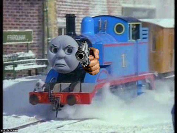 Mean Thomas the train | image tagged in mean thomas the train | made w/ Imgflip meme maker