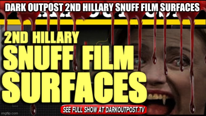 Dark Outpost: More Skeletons Found: 2nd Hillary Snuff Film Surfaces  (Video)