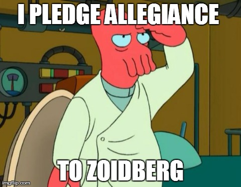I PLEDGE ALLEGIANCE  TO ZOIDBERG | image tagged in patriot zoidberg | made w/ Imgflip meme maker