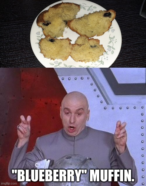 "Ceci n'est pas un déjeuner. |  ""BLUEBERRY"" MUFFIN. 