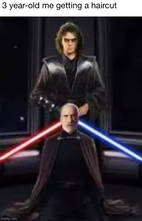 Haircuts | image tagged in funny,memes,count dooku,star wars,anakin skywalker,haircut | made w/ Imgflip meme maker