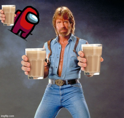 Congrats! you just won choccy milk | image tagged in memes,chuck norris guns,chuck norris,choccy milk | made w/ Imgflip meme maker
