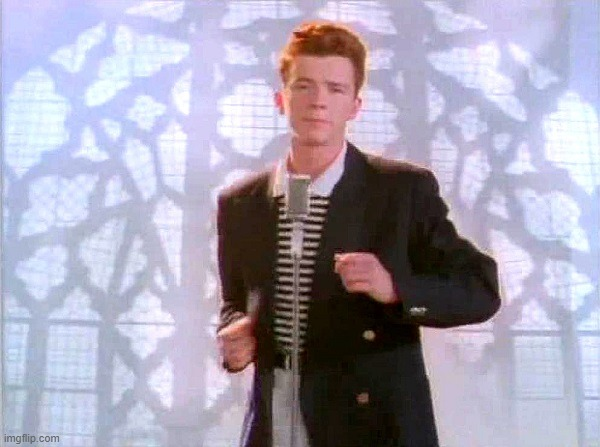 rickrolling | image tagged in rickrolling | made w/ Imgflip meme maker
