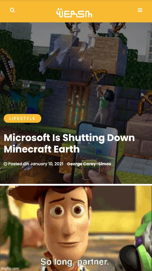 May the force be with you... | image tagged in so long partner,minecraft,woody,toy story,rip,press f to pay respects | made w/ Imgflip meme maker