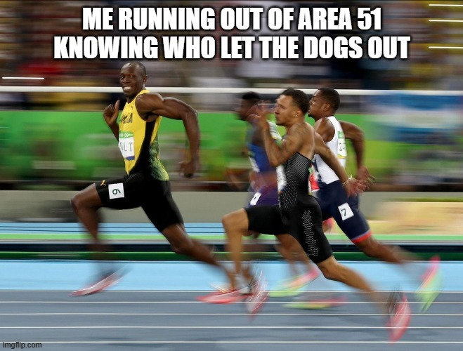 The knowledge is crippling | image tagged in area51,raid,speed,who let the dogs out,me | made w/ Imgflip meme maker