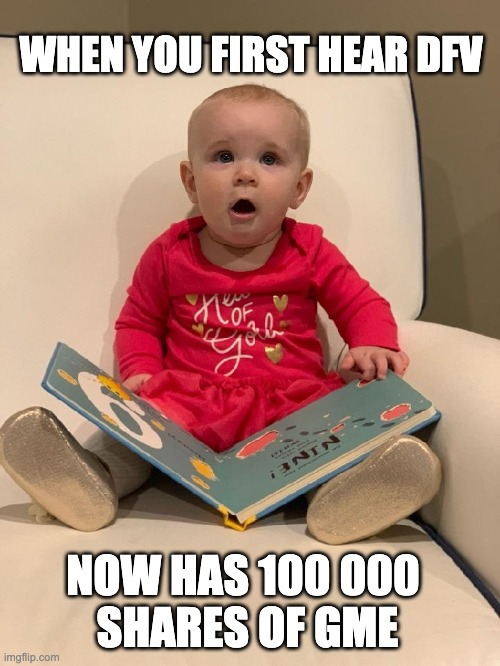 WHEN YOU FIRST HEAR DFV; NOW HAS 100 000  SHARES OF GME | image tagged in shocked baby | made w/ Imgflip meme maker