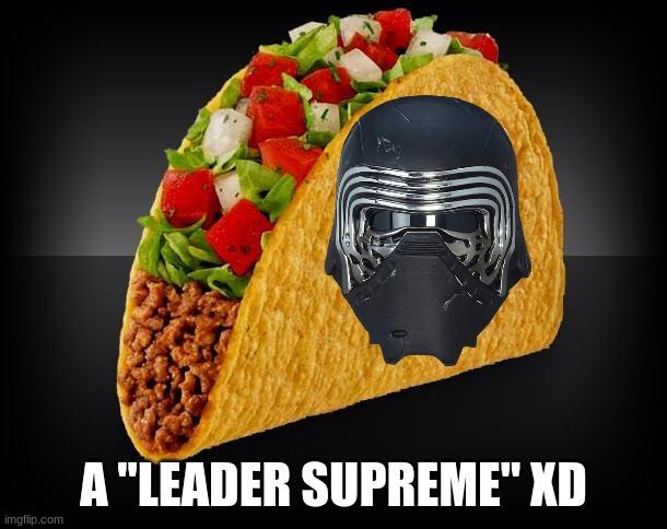 Taco Memes Imgflip