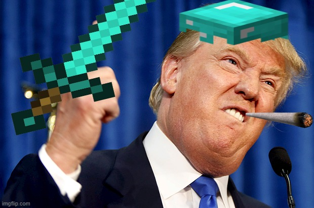 Very epic gamer | image tagged in donald trump,donald trump is cool | made w/ Imgflip meme maker