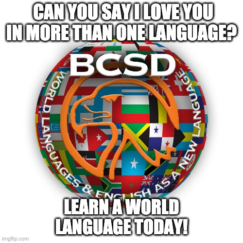 Learn Today |  CAN YOU SAY I LOVE YOU IN MORE THAN ONE LANGUAGE? LEARN A WORLD LANGUAGE TODAY! | image tagged in education | made w/ Imgflip meme maker
