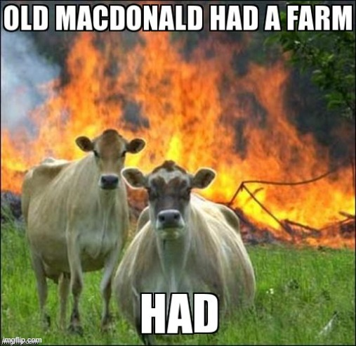 had a farm | image tagged in funny,funny memes | made w/ Imgflip meme maker