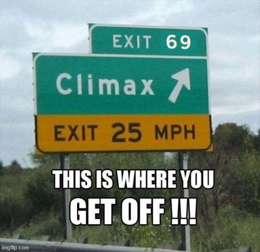 image tagged in exit,funny signs | made w/ Imgflip meme maker