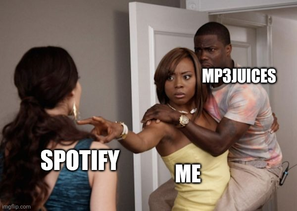 Illegal Music Download PH |  MP3JUICES; SPOTIFY; ME | image tagged in protected kevin hart | made w/ Imgflip meme maker