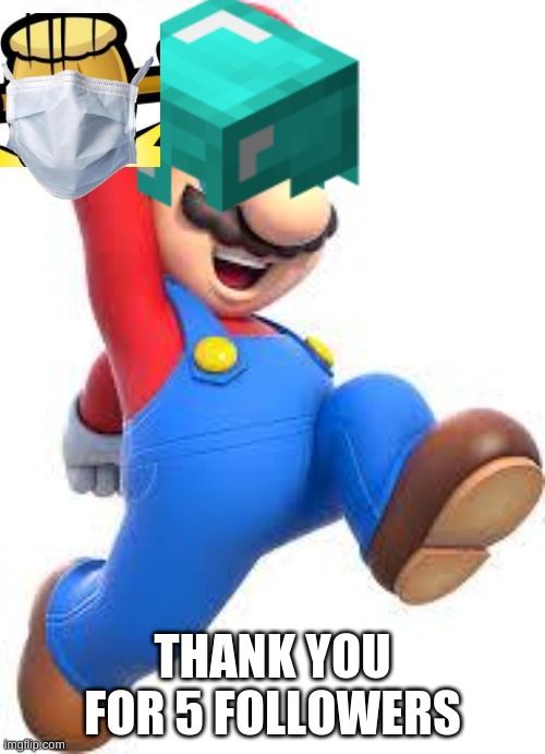 My 5 Followers Special |  THANK YOU FOR 5 FOLLOWERS | image tagged in 5 followers special | made w/ Imgflip meme maker
