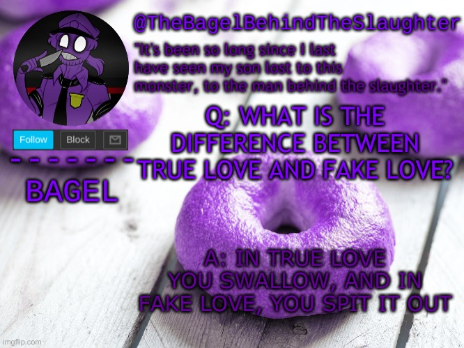 you will get it eventually |  Q: WHAT IS THE DIFFERENCE BETWEEN TRUE LOVE AND FAKE LOVE? A: IN TRUE LOVE YOU SWALLOW, AND IN FAKE LOVE, YOU SPIT IT OUT | image tagged in announcement thingy new | made w/ Imgflip meme maker