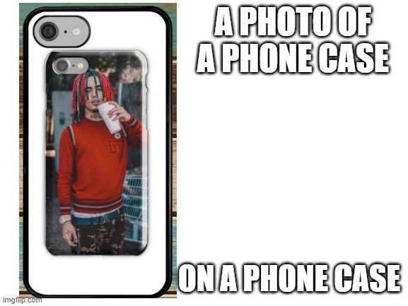 -_- |  A PHOTO OF A PHONE CASE; ON A PHONE CASE | image tagged in blank white template | made w/ Imgflip meme maker