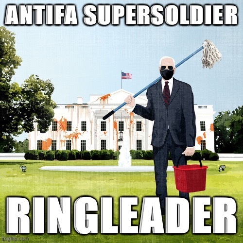 We are recruiting for the almighty AntiFlip army. Fling poo all over the White House (that's what he's doing, he's not cleaning) | image tagged in antifa supersoldier ringleader,antifa,joe biden,biden,politics lol,political humor | made w/ Imgflip meme maker