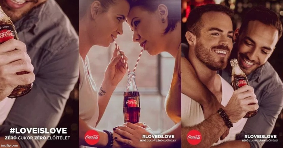 Love is love -- even corporate America knows that now! | image tagged in coca cola love is love,love is love,love wins,coca cola,gay pride,advertisement | made w/ Imgflip meme maker