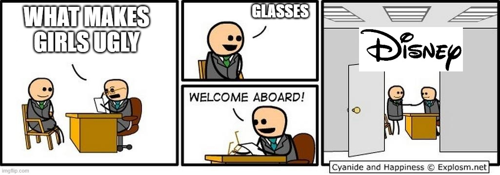 Job Interview |  GLASSES; WHAT MAKES GIRLS UGLY | image tagged in job interview | made w/ Imgflip meme maker