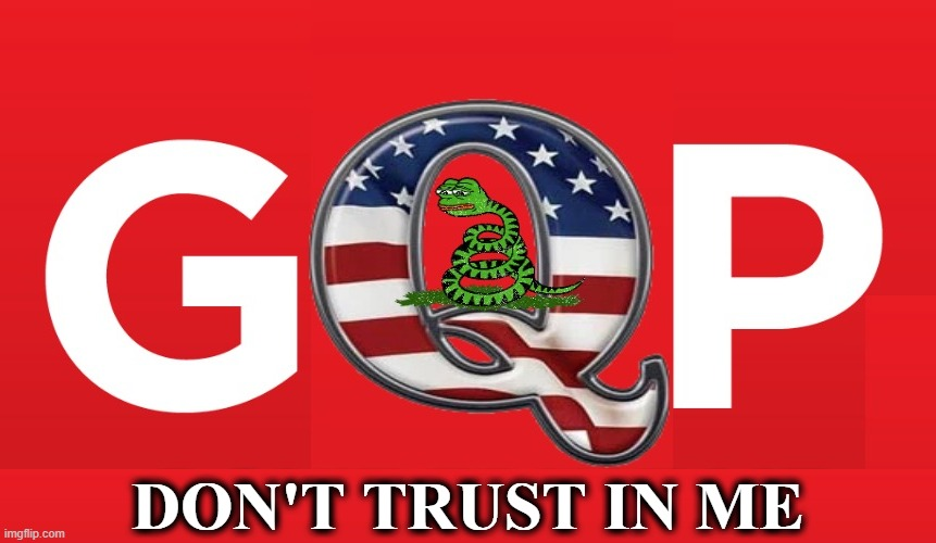 GOP NEW LOGO |  DON'T TRUST IN ME | image tagged in gop,trump,trump unfit unqualified dangerous,maga,cpac,conservatives | made w/ Imgflip meme maker