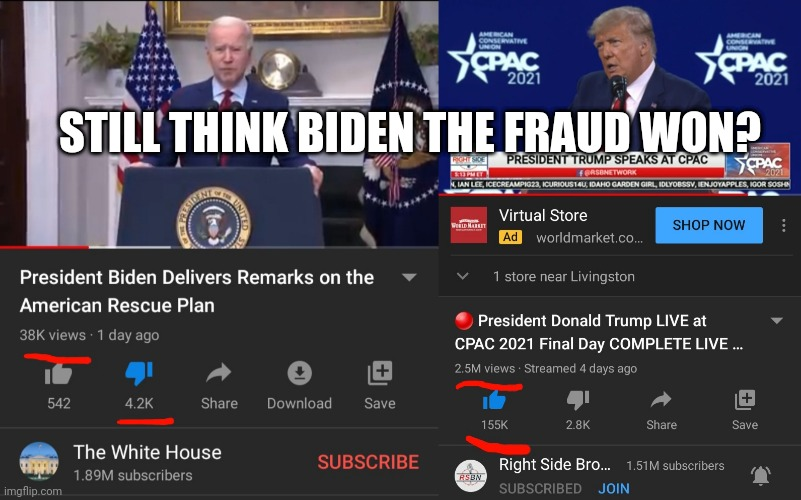 Biden is a fraudulent president |  STILL THINK BIDEN THE FRAUD WON? | image tagged in joe biden,donald trump,trump,democrats,president trump,republicans | made w/ Imgflip meme maker