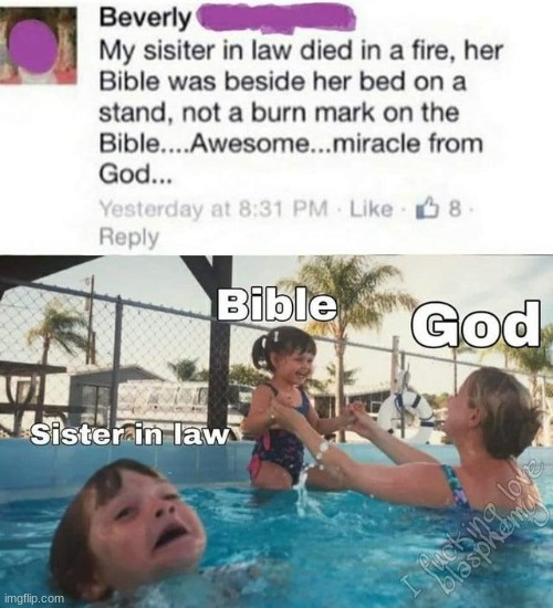 Kids in Pool | image tagged in kids in pool,bible,fire | made w/ Imgflip meme maker