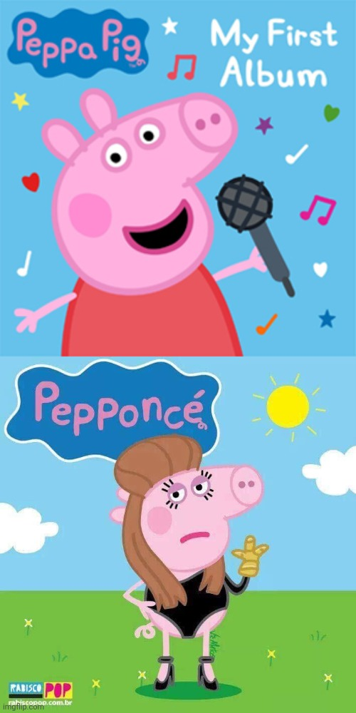 peppa | image tagged in funny,fun,music,beyonce,peppa pig,epic peppa pig | made w/ Imgflip meme maker