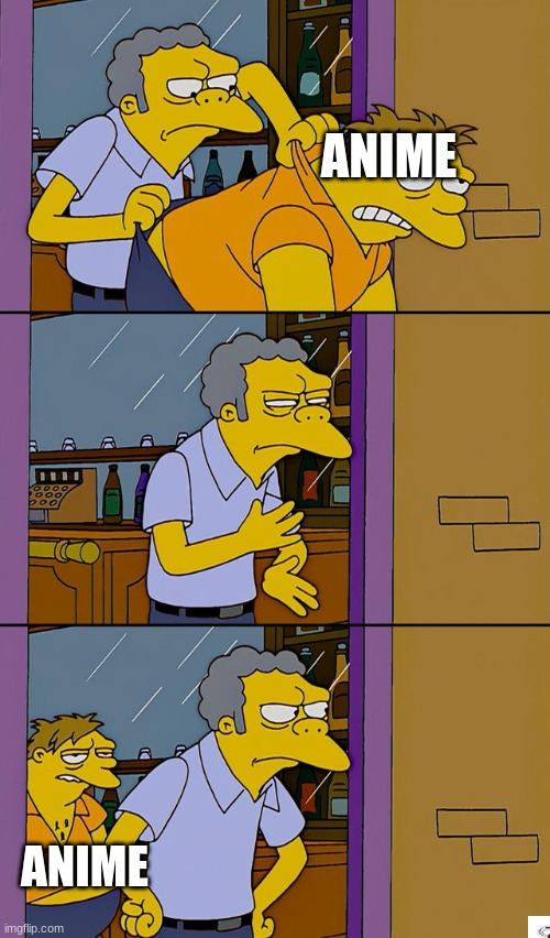 Moe throws Barney |  ANIME; ANIME | image tagged in moe throws barney | made w/ Imgflip meme maker