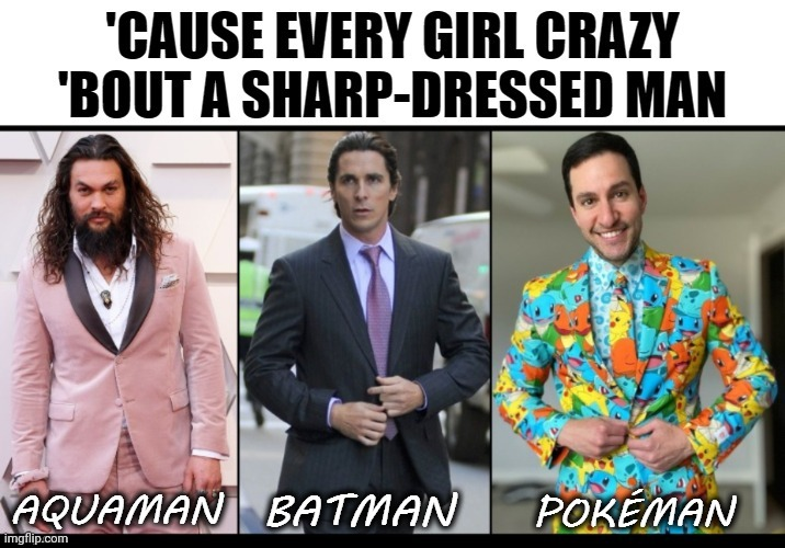 They come runnin' just as fast as they can | image tagged in memes,funny,aquaman,batman,pokemon,zz top | made w/ Imgflip meme maker