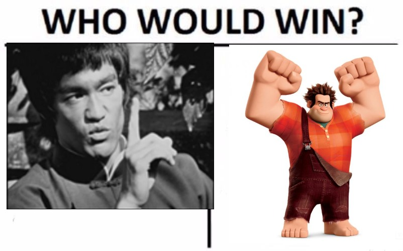 Who would win? Wreck it Ralph or Bruce Lee | image tagged in who would win,wreck it ralph,bruce lee | made w/ Imgflip meme maker