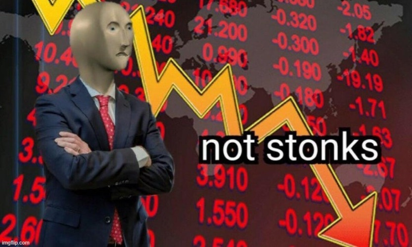 Not stonks | image tagged in not stonks | made w/ Imgflip meme maker