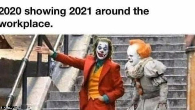 image tagged in 2020,2021,2020 showing 2021 | made w/ Imgflip meme maker