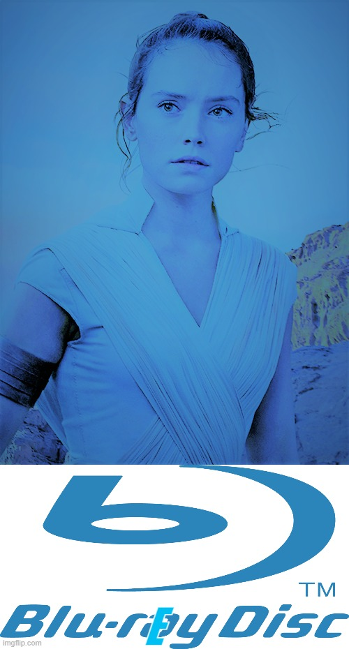 Blue-rey |  E | image tagged in star wars,rey,blue ray | made w/ Imgflip meme maker