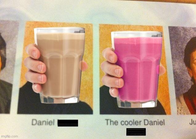 Milk, the cooler Milk | image tagged in the cooler daniel,choccy milk,straby milk | made w/ Imgflip meme maker